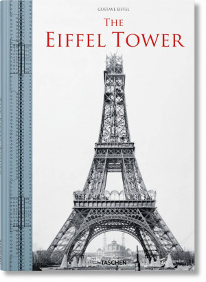 "Bertrand Lemoine / ""The Eiffel Tower"" / 2021 / knyga / leidykla ""Taschen"""
