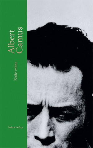 """Albert Camus /""""Sizifo mitas"""" / 2019 / knyga / leidykla """"Baltos lankos"""""""