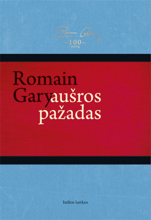 """Romain Gary /""""Aušros pažadas"""" / 2016 / knyga / leidykla """"Baltos lankos"""""""
