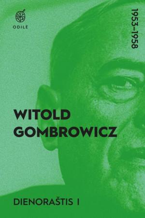 "Witold Gombrowicz / ""Dienoraštis I, 1953-1956"""