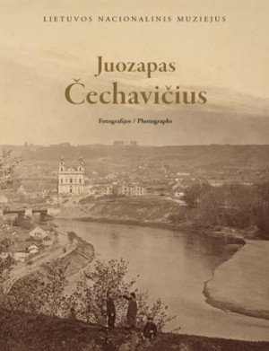 """Juozapas Čechavičius / """"Fotografijos"""" / 2016 / knyga /"""