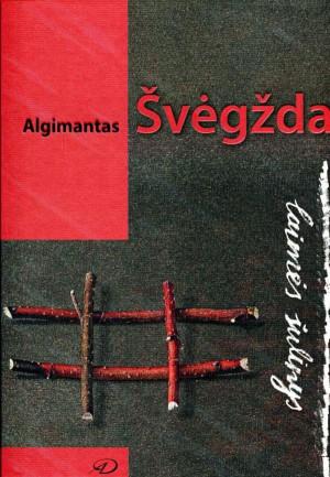 """Algimantas Švėgžda / """"Laimės šulinys"""" / 2019 / knyga / Vilniaus dailės akademijos leidykla"""