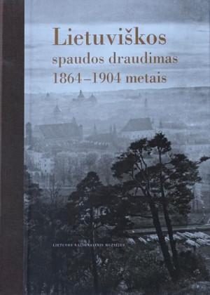 "Aldona Bieliūnienė / ""Lietuviškos spaudos draudimas"" liet.k. / 2004 / knyga /"