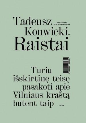 "Tadeusz Konwicki / ""Raistai"""