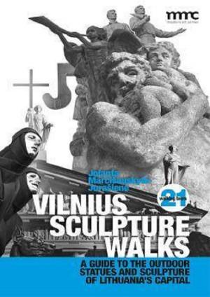 "Jolanta Marcišauskytė - Jurašienė / ""Vilnius sculpture walks. Cultural guide to the outdoor statues and sculpture of Lithuania"""