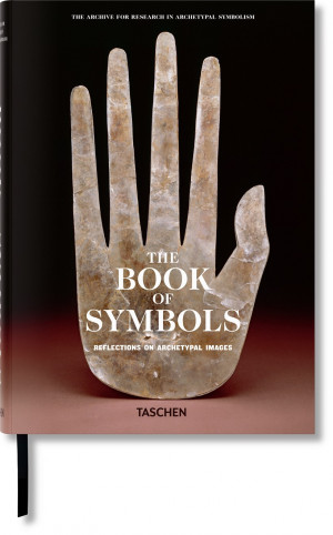 """Archive for Research in Archetypal Symbolism / """"The Book of Symbols. Reflections on Archetypal Images"""" / 2010 / knyga / leidykla """"Taschen"""""""