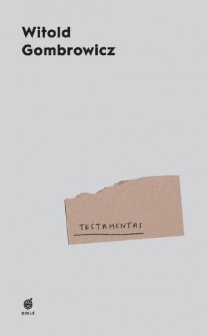 "Witold Gombrowicz / ""TESTAMENTAS"""