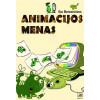 """Ilja Bereznickas / """"Animacijos menas"""" / 2013 / knyga / Minties leidykla"""