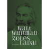 """Walt Whitman / """"Žolės lapai"""" Poezijos rinktinė / 2019 / knyga / Kitos knygos leidykla"""