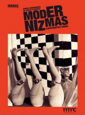 """Chris Rodrigues / """"Įvadas į modernizmą"""" / 2013 / knyga /"""