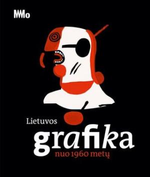 """Erika Grigoravičienė / """"Lietuvos grafika nuo 1960 metų"""" / 2018 / knyga / Modernaus meno centras"""