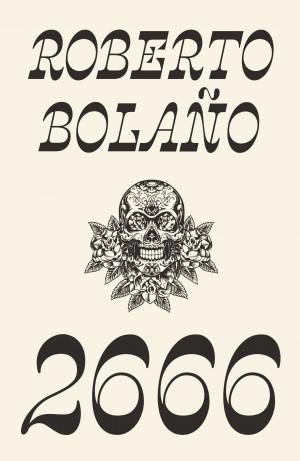 """Roberto Bolanno / """"2666"""" / 2020 / knyga / Kitos knygos leidykla"""