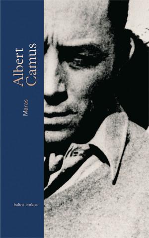 """Albert Camus /""""Maras"""" / 2018 / knyga / leidykla """"Baltos lankos"""""""