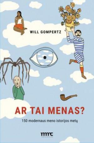 "Will Gompertz / ""Ar tai menas?"""