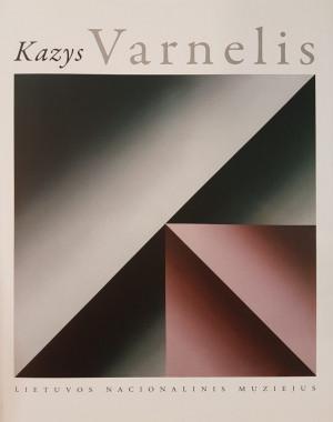 """Jolanta Bernotaitytė / """"Kazys Varnelis"""" / 2009 / knyga / Lietuvos nacionalinis muziejus"""