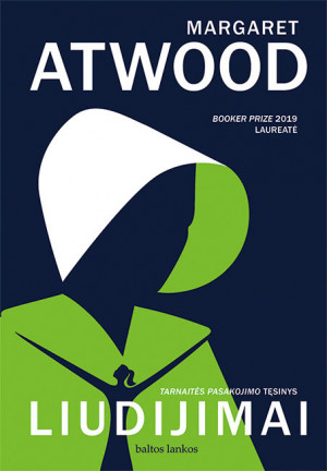 "Margaret Atwood /""Liudijimai"" / 2020 / knyga"
