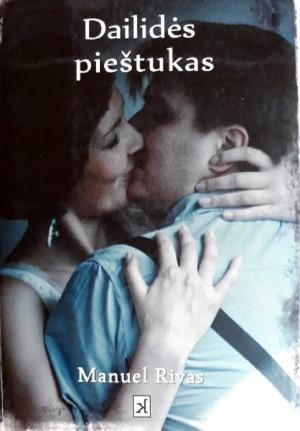 """M. Rivas / """"Dailidės pieštukas"""" / 2012 / knyga / Kitos knygos leidykla"""