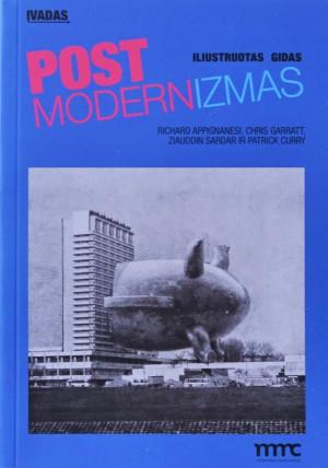 """Richard Appignanesi / """"Įvadas į postmodernizmą"""" / 2014 / knyga /"""