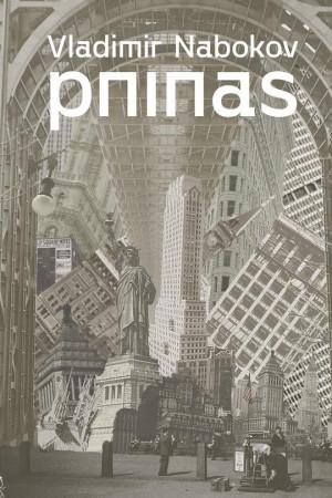 """Vladimir Nabokov /""""Pninas"""" / 2020 / knyga / RARA leidykla"""