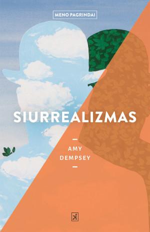 """Amy Dempsey / """"Siurrealizmas"""" / 2020 / knyga / Kitos knygos leidykla"""