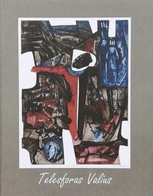 """Regina Urbonienė / """"Telesforas Valius (1914-1977). Grafika"""" / 2014 / knyga / Lietuvos dailės muziejus"""