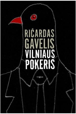 """Ričardas Gavelis / """"Vilniaus pokeris"""""""