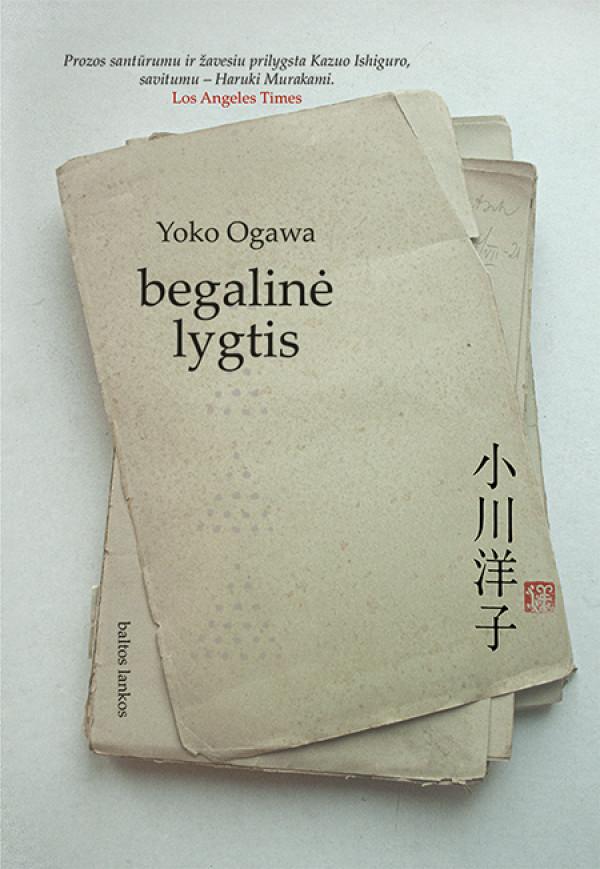 "Yoko Ogawa /""Begalinė lygtis"" / 2020 / knyga / leidykla ""Baltos lankos"""