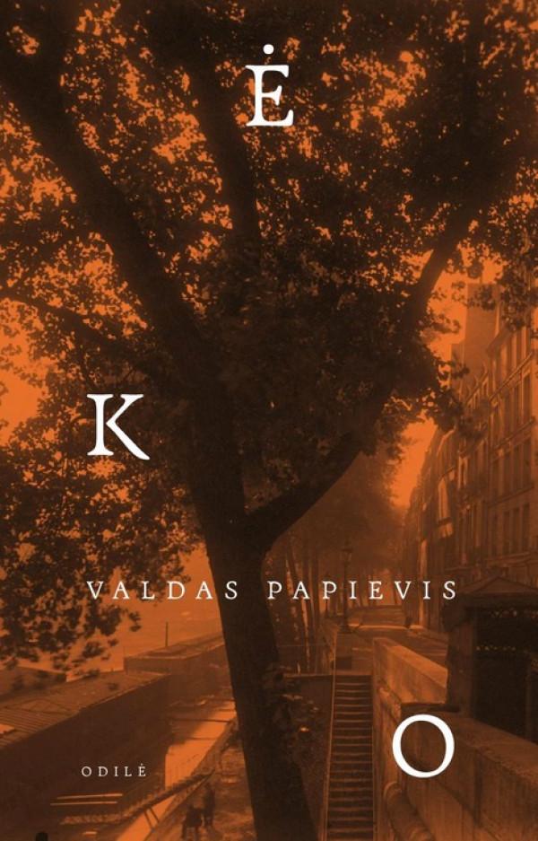 """Valdas Papievis / """"Ėko"""""""