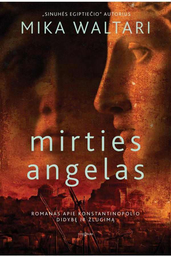 "Mika Waltari / ""Mirties angelas"""