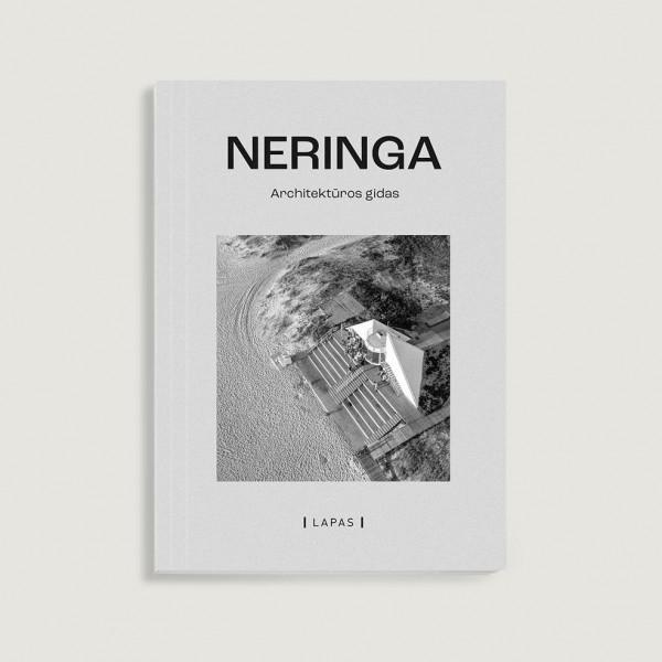 """Marija Drėmaitė, Viltė Migonytė, Martynas Mankus, Vasilijus Safronovas / """"Neringa. Architektūros gidas"""" / 2020 / knyga / LAPAS leidykla"""